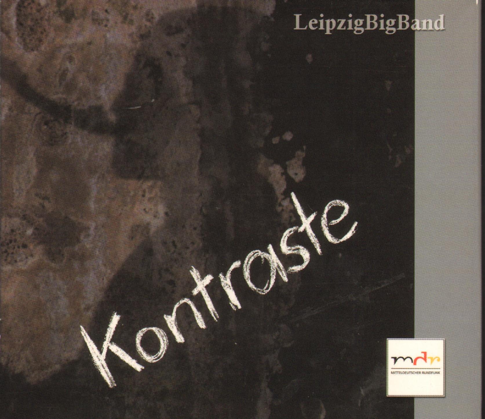 Leipzig BigBand | Kontraste, MDR 2002