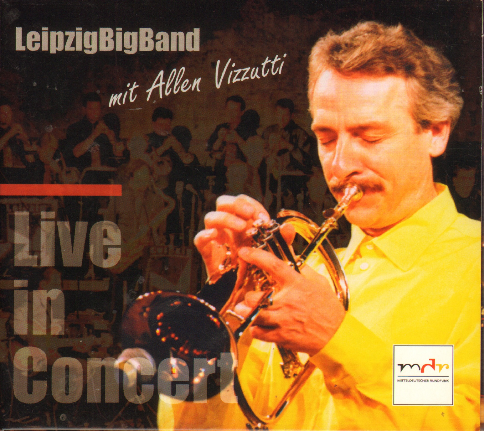 Leipzig Big Band feat. Allen Vizutti |MDR 2002