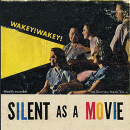 Wakey!Wakey! Silent as a Movie | 2008