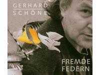 Gerhard Schöne | Fremde Federn | Buschfunk 2003